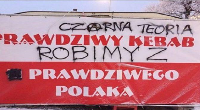 """Lublin: Zniszczono nacjonalistyczną reklamę """"prawdziwego polskiego kebaba"""""""