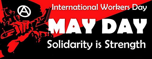 Pierwszy Maja, 2017 – jesteśmy biedni, bo oni są bogaci… i czas walczyć!