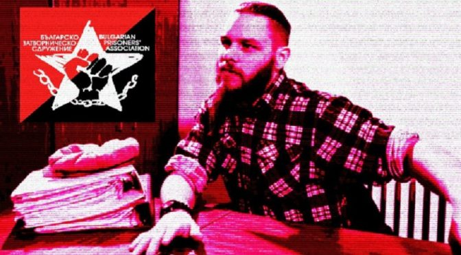 Bułgaria: Oświadczenie antyfaszystowskiego więźnia Jocka Palfreemana o działaniach Federacji Anarchistycznej Bułgarii w kontekście systemu penitencjarnego kraju