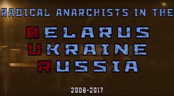 Film: radykalny anarchizm w BUR (Białoruś, Ukraina i Rosja), 2008-2017