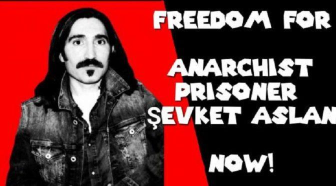 Turcja: Strajk głodowy anarchisty Şevketa Aslana