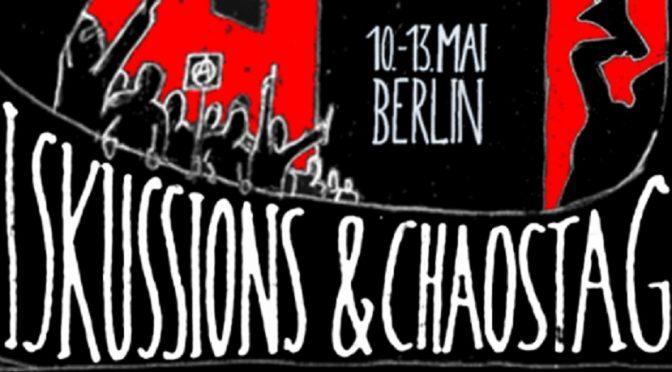 Berlin, Niemcy: Zaproszenie do Dni Chaosu i Dyskusji, 10-13 maja 2018 roku (Wideo)